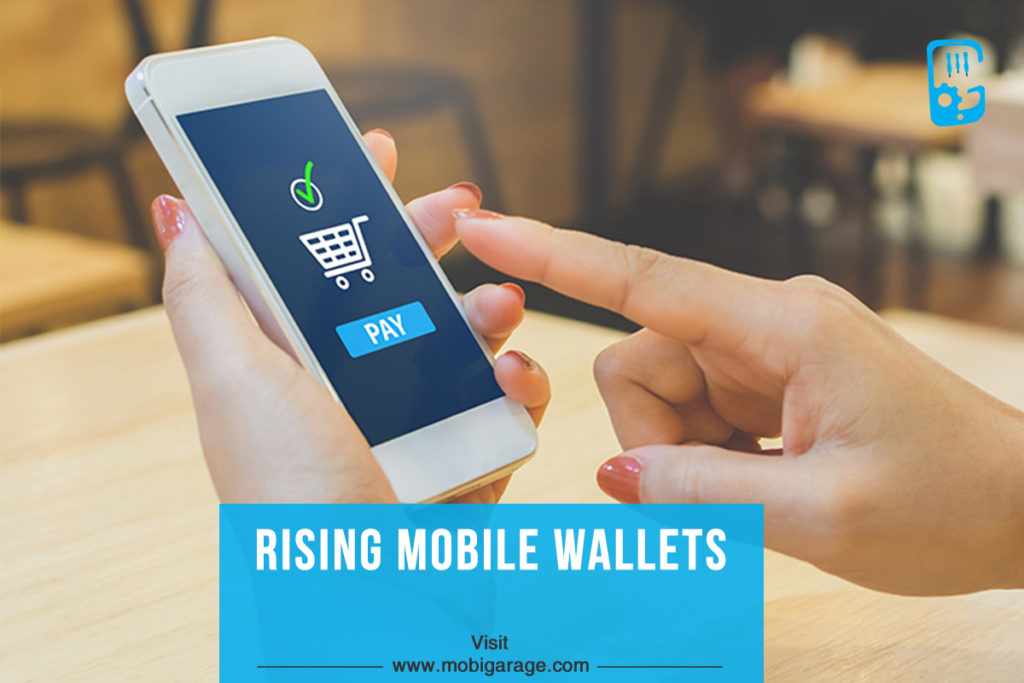 Rising Mobile Wallets | MobiGarage