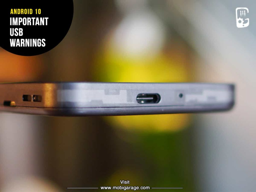 Android 10 Important USB Warnings | MobiGarage