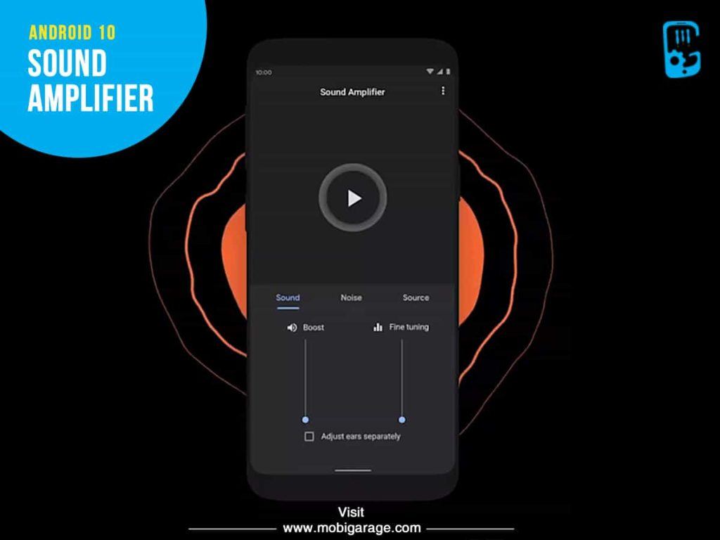 Android 10 Sound Amplifier  | MobiGarage