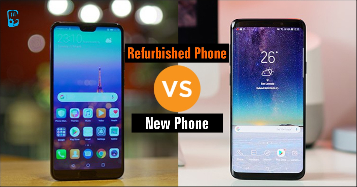 is refurbished phone is better than new phone